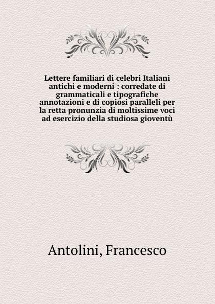 Francesco Antolini Lettere familiari pradella francesco modellazione comparativa di sistemi di certificazione energetica