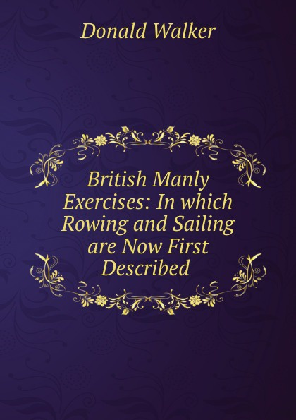 Donald Walker British Manly Exercises