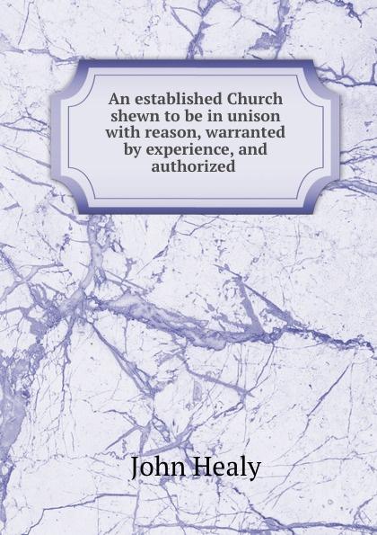 John Healy An established Church established