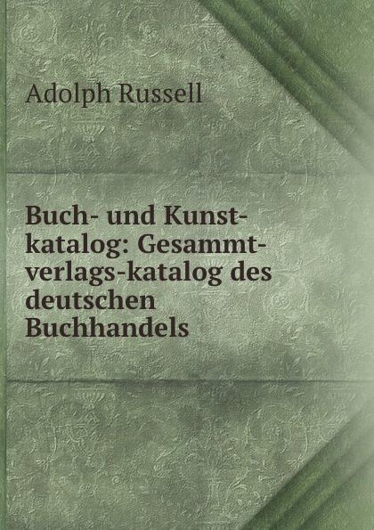 Adolph Russell Gesammt-verlags-katalog des deutschen Buchhandels. Band 8 батарейка aaa duracell lr03 2bl basic 2шт