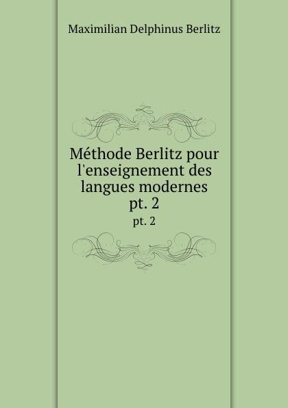 Maximilian Delphinus Berlitz Methode Berlitz. Livre 2 german verb berlitz handbook