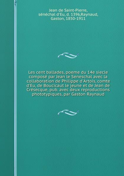 Jean le Seneschal Les cent ballades jean carbonelli atlas d anatomie obstetricale avec preface par paul bar classic reprint