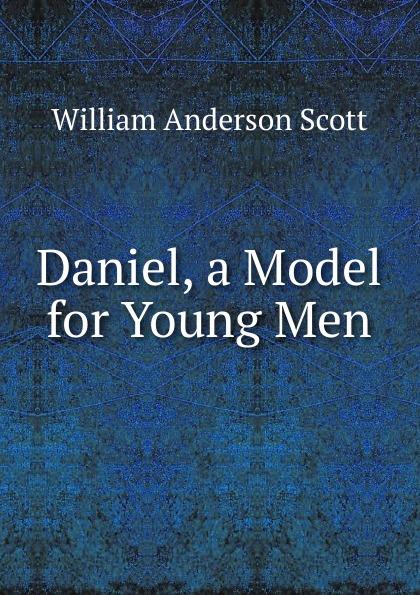 Daniel, a Model for Young Men