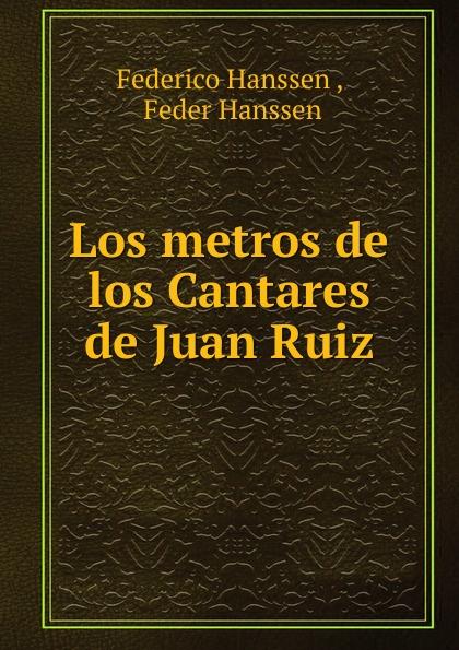Federico Hanssen Los metros de los Cantares de Juan Ruiz agatha ruiz de la prada повседневные брюки
