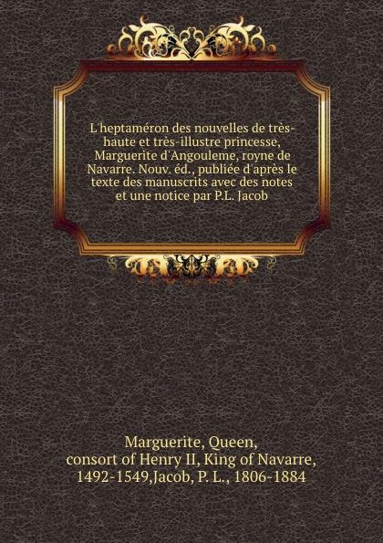 Queen Marguerite L.heptameron des nouvelles queen marguerite l heptameron des nouvelles