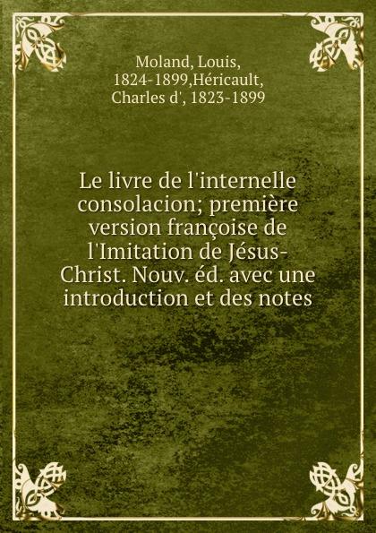 Louis Moland Le livre de l.internelle consolacion adosphere 4 livre de l eleve b1 cd