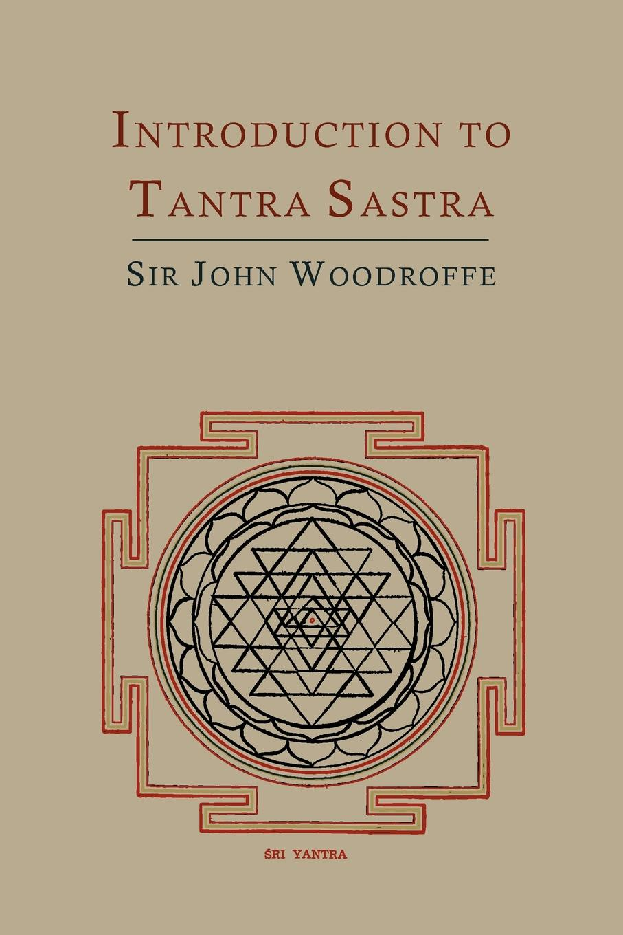 John George Woodroffe, Arthur Avalon Introduction to Tantra Sastra ratna tantra nanomaterial characterization an introduction