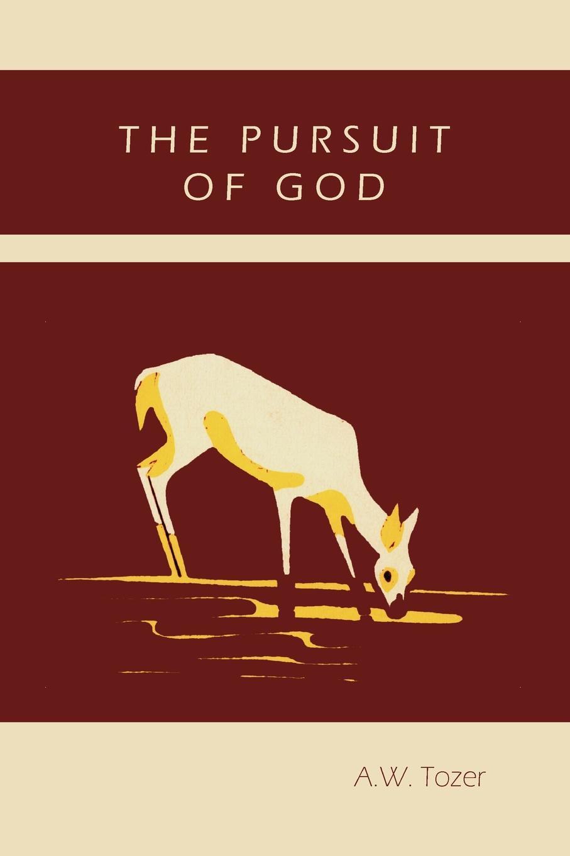 A. W. Tozer The Pursuit of God цены