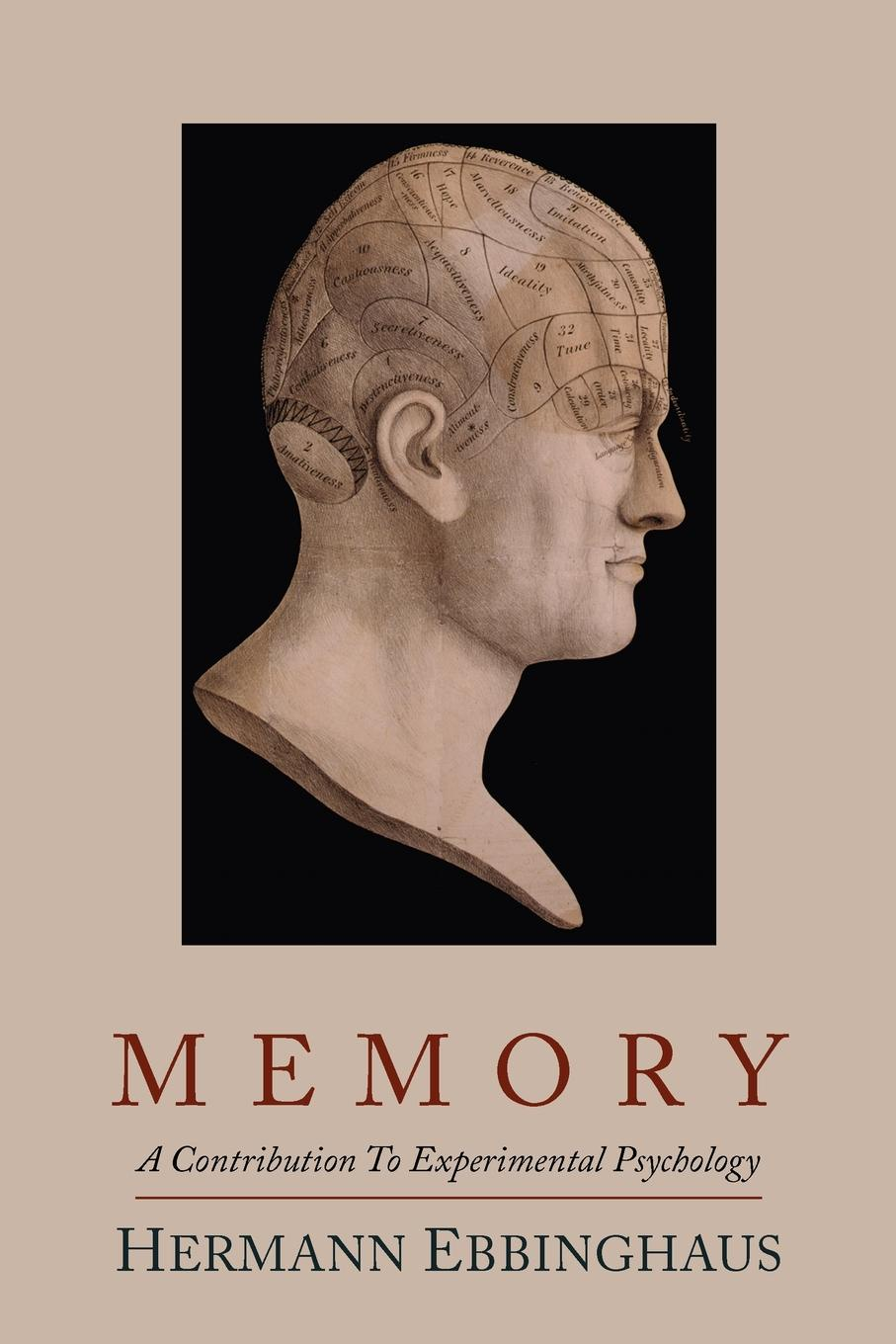 Hermann Ebbinghaus Memory; A Contribution to Experimental Psychology terry mclaughlin learning curve