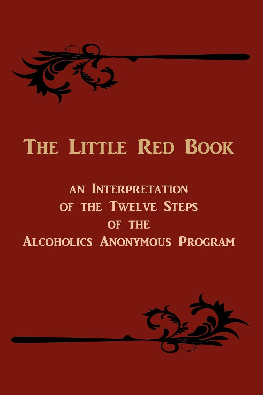 M. l'abbé Trochon The Little Red Book. An Interpretation of the Twelve Steps of the Alcoholics Anonymous Program the eye of the world the wheel of time book 2 chinese edition 400 page