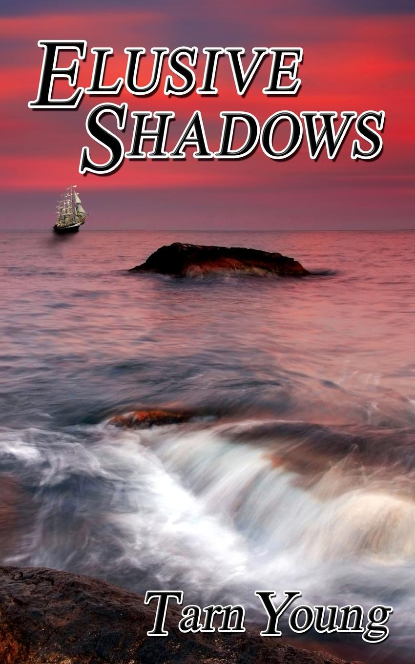 Tarn Young Elusive Shadows - Book Two of a Trilogy
