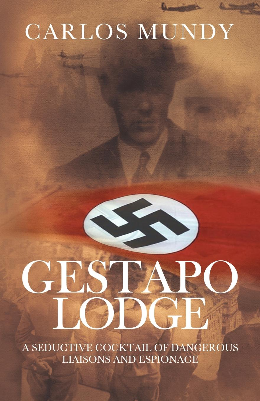 Carlos Mundy Gestapo Lodge w mundy in nomine