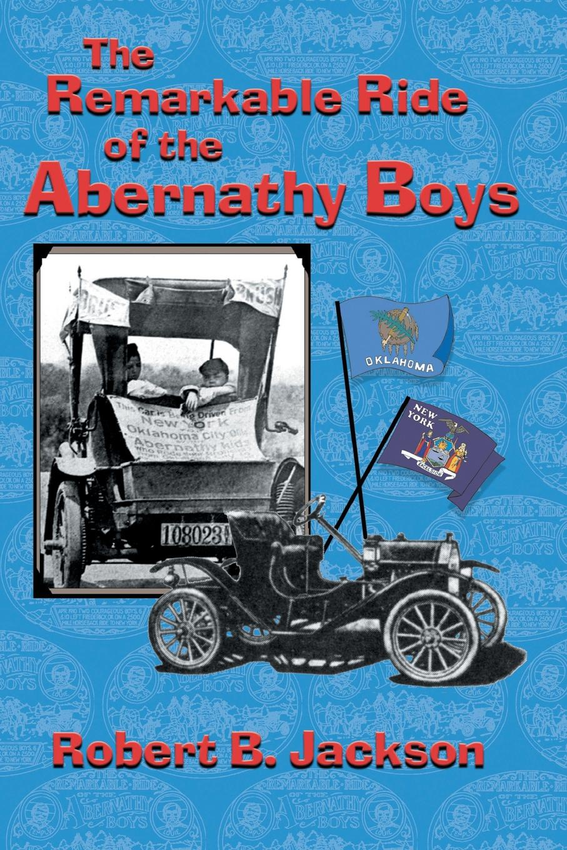 цена на Robert B. Jackson The Amazing Ride of the Abernathy Boys