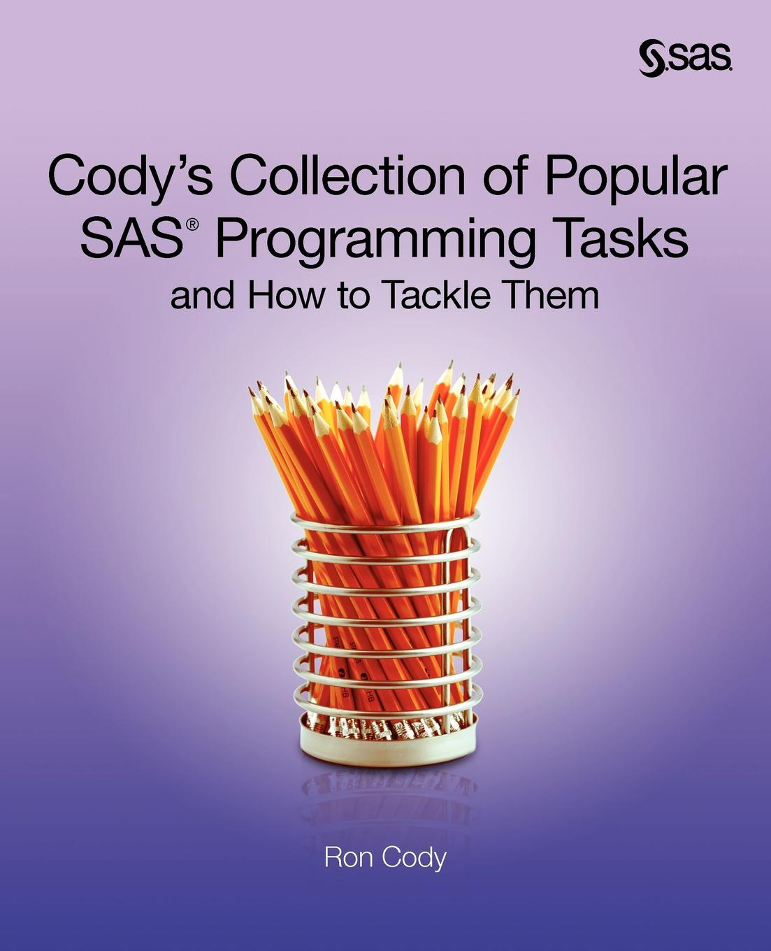 Ron Cody Cody.s Collection of Popular SAS Programming Tasks and How to Tackle Them imports of ic test seat qfp80 programming conversion adapter burn otq 80 0 8 03