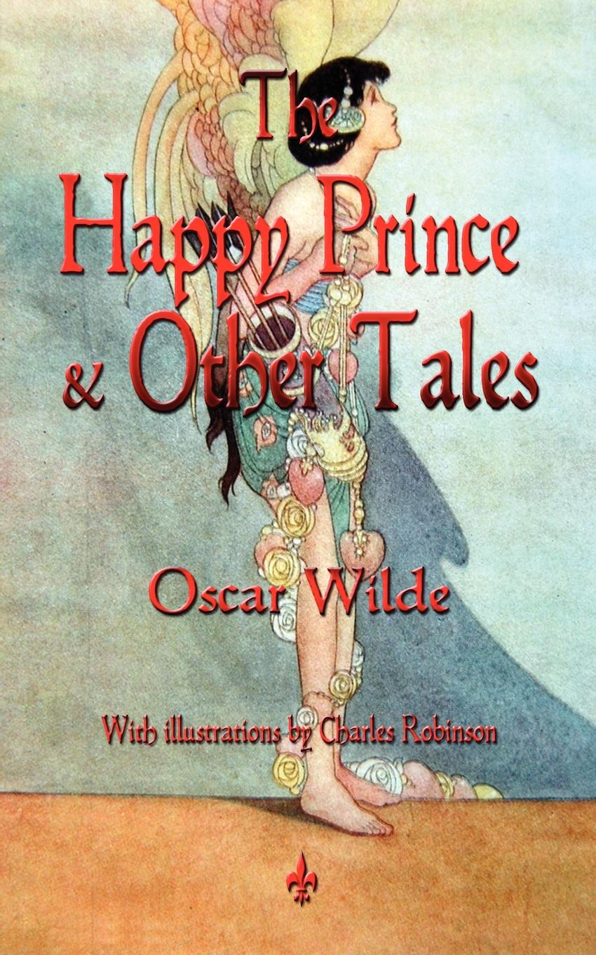 Oscar Wilde The Happy Prince and Other Tales wilde o the nightingale