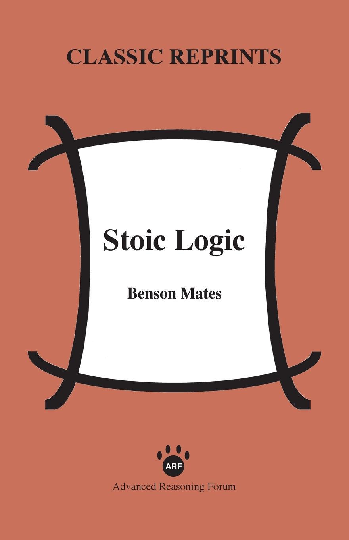 Benson Mates Stoic Logic