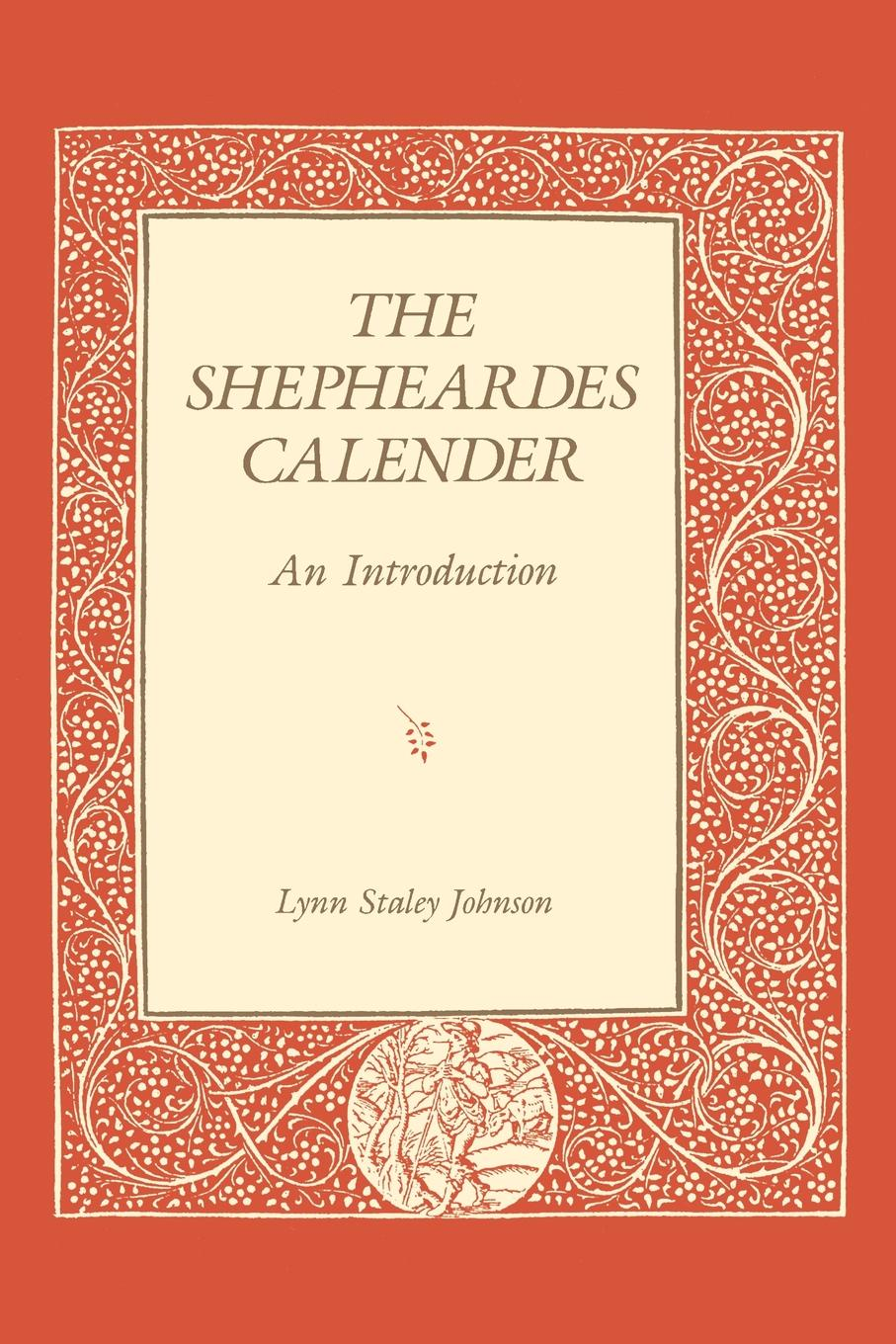 Lynn Staley Johnson, Lynn Staley The Shepheardes Calender. An Introduction