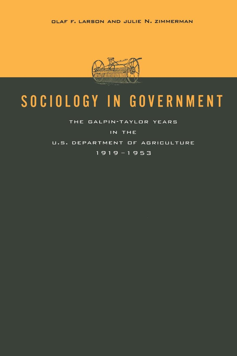 Фото - Olaf F. Larson, Julie N. Zimmerman, Edward O. Moe Sociology in Government. The Galpin-Taylor Years in the U.S. Department of Agriculture, 1919-1953 history of the 89th division u s a from its organization in 1917 through its operations in the world war the occupation of germany and until demobilization in 1919