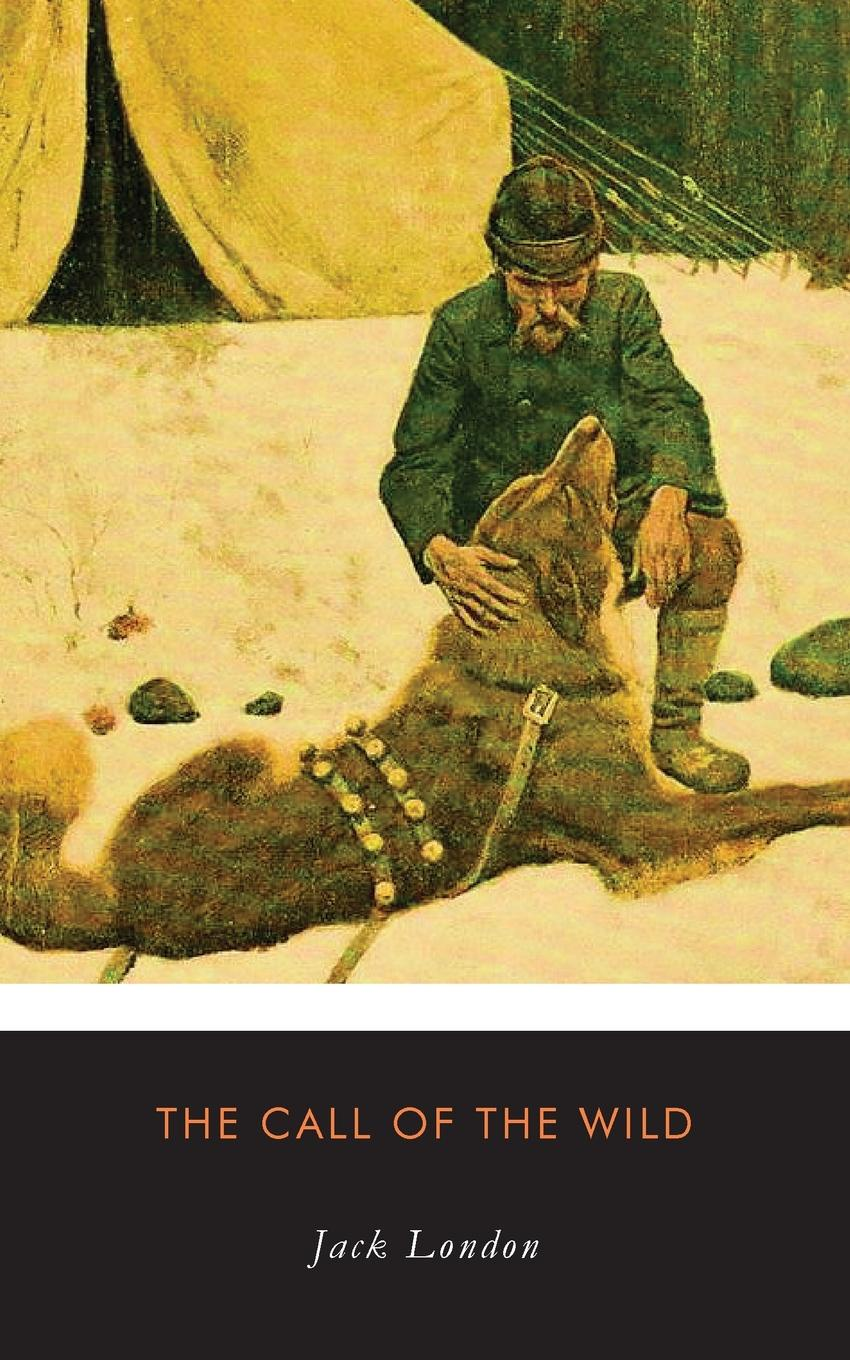 Jack London The Call of the Wild london j the call of the wild a novella in english 1903 зов предков