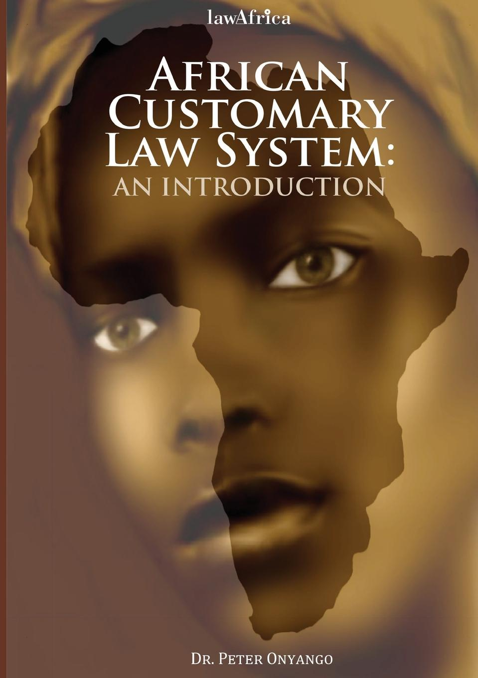 Peter Onyango African Customary Law. An Introduction the making of labour law in europe