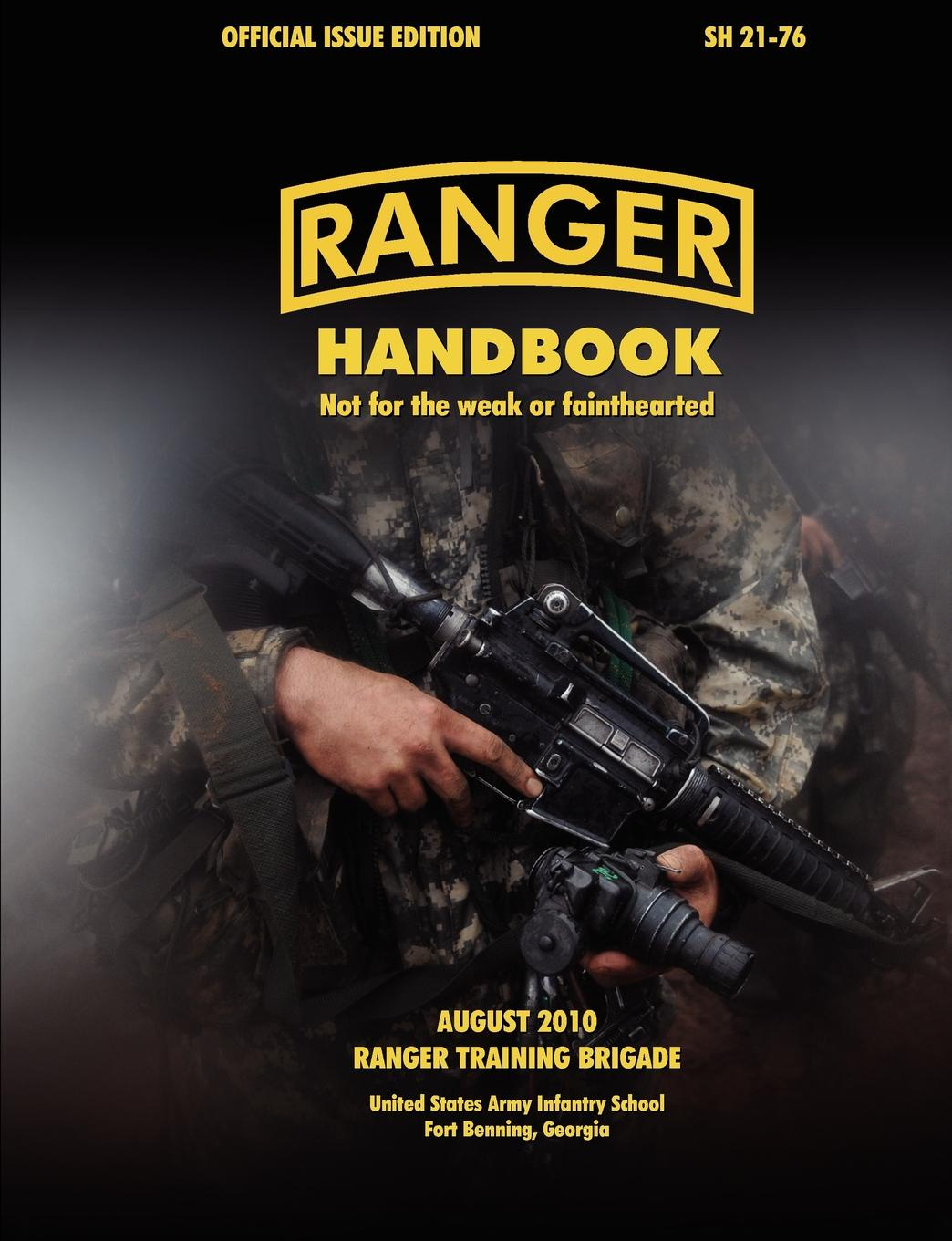 Ranger Training Brigade, U. S. Army Infantry School, U. S. Department of the Army Ranger Handbook (Large Format Edition). The Official U.S. Army Ranger Handbook Sh21-76, Revised August 2010 oumily military army survival parachute rope red 30m 140kg 2 pcs