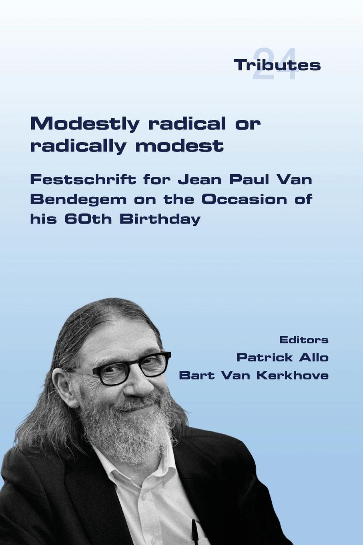 Modestly Radical or Radically Modest h s redgrove joannes baptista van helmont alchemist physician and philosopher