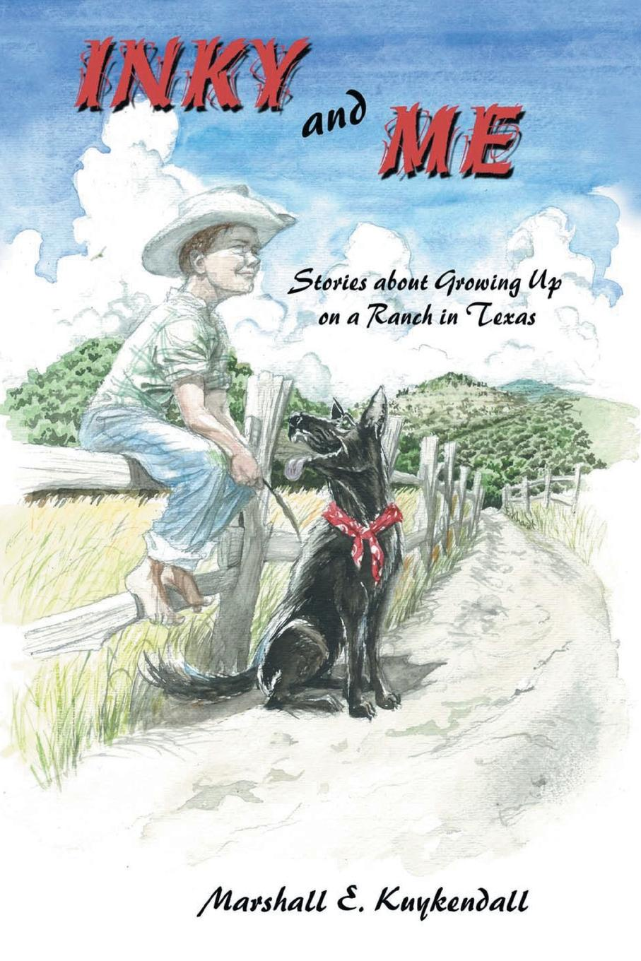 Marshall Kuykendall Inky and Me. Stories about Growing Up on a Ranch in Texas about me fish