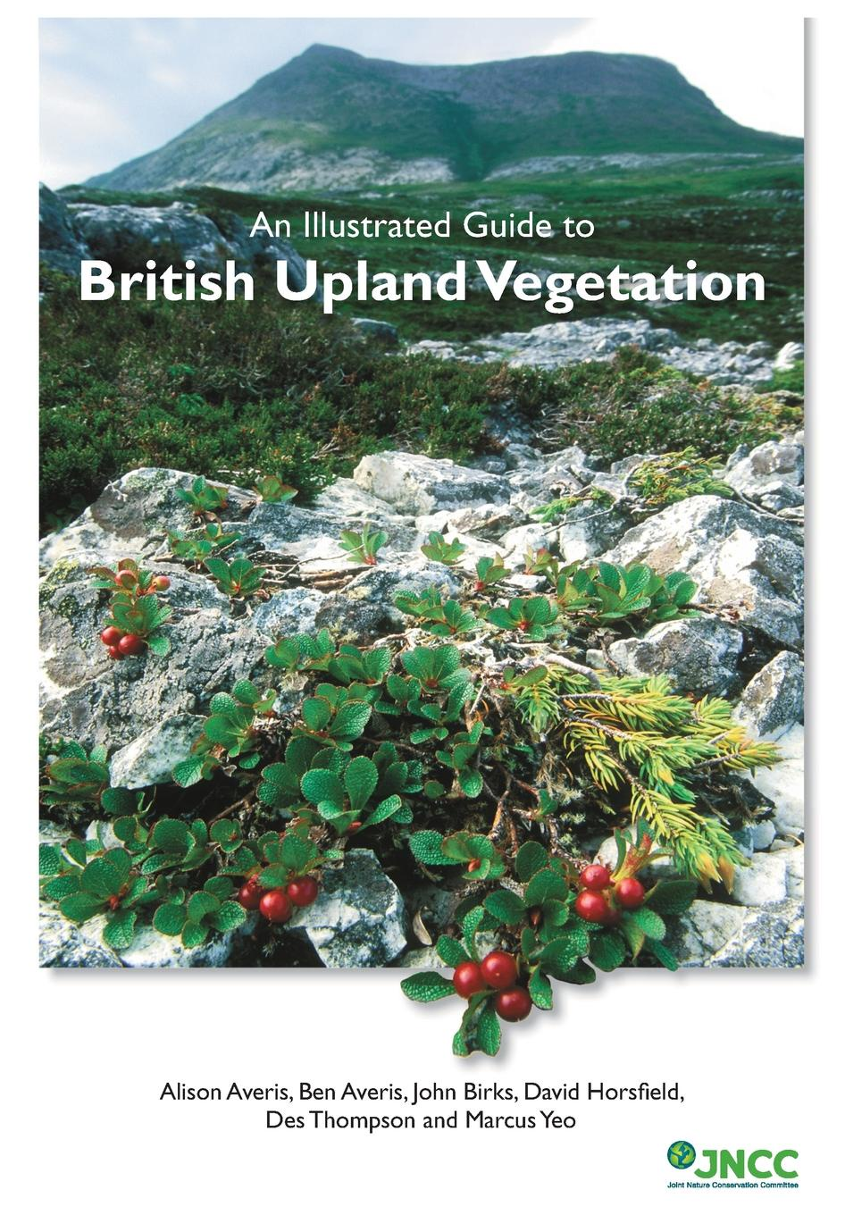 Alison Averis, Ben Averis, John Birks An Illustrated Guide to British Upland Vegetation vegetation hong 120
