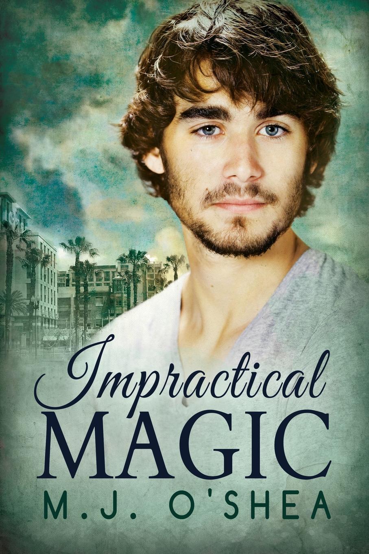цена M. J. O'Shea Impractical Magic онлайн в 2017 году