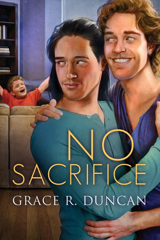 Grace R. Duncan No Sacrifice