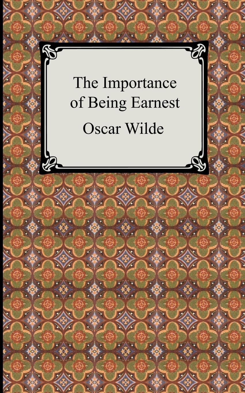 Oscar Wilde The Importance of Being Earnest