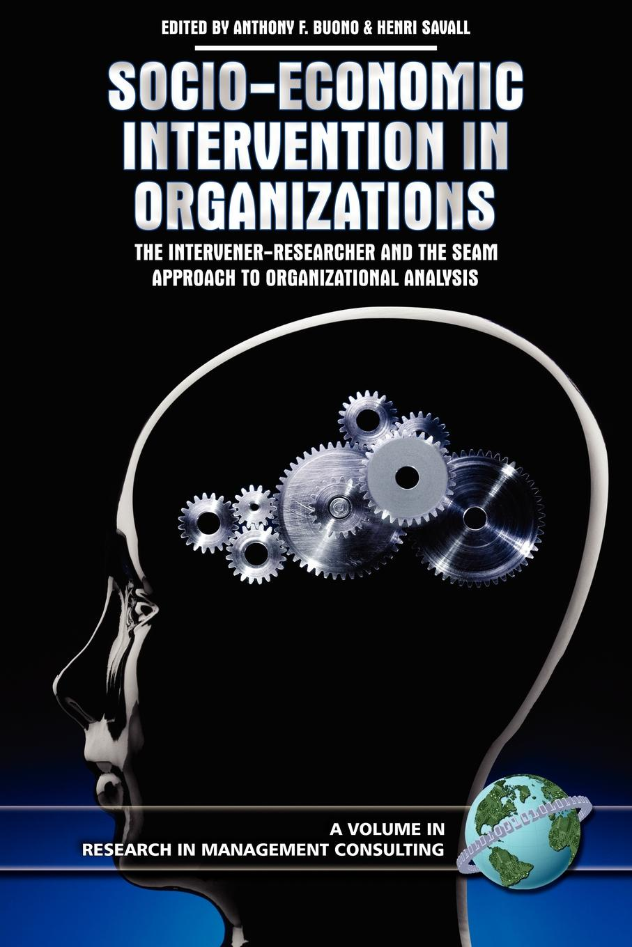 Socio-Economic Intervention in Organizations. The Intervener-Researcher and the Seam Approach to Organizational Analysis (PB) socio economic determinants of performance of smes
