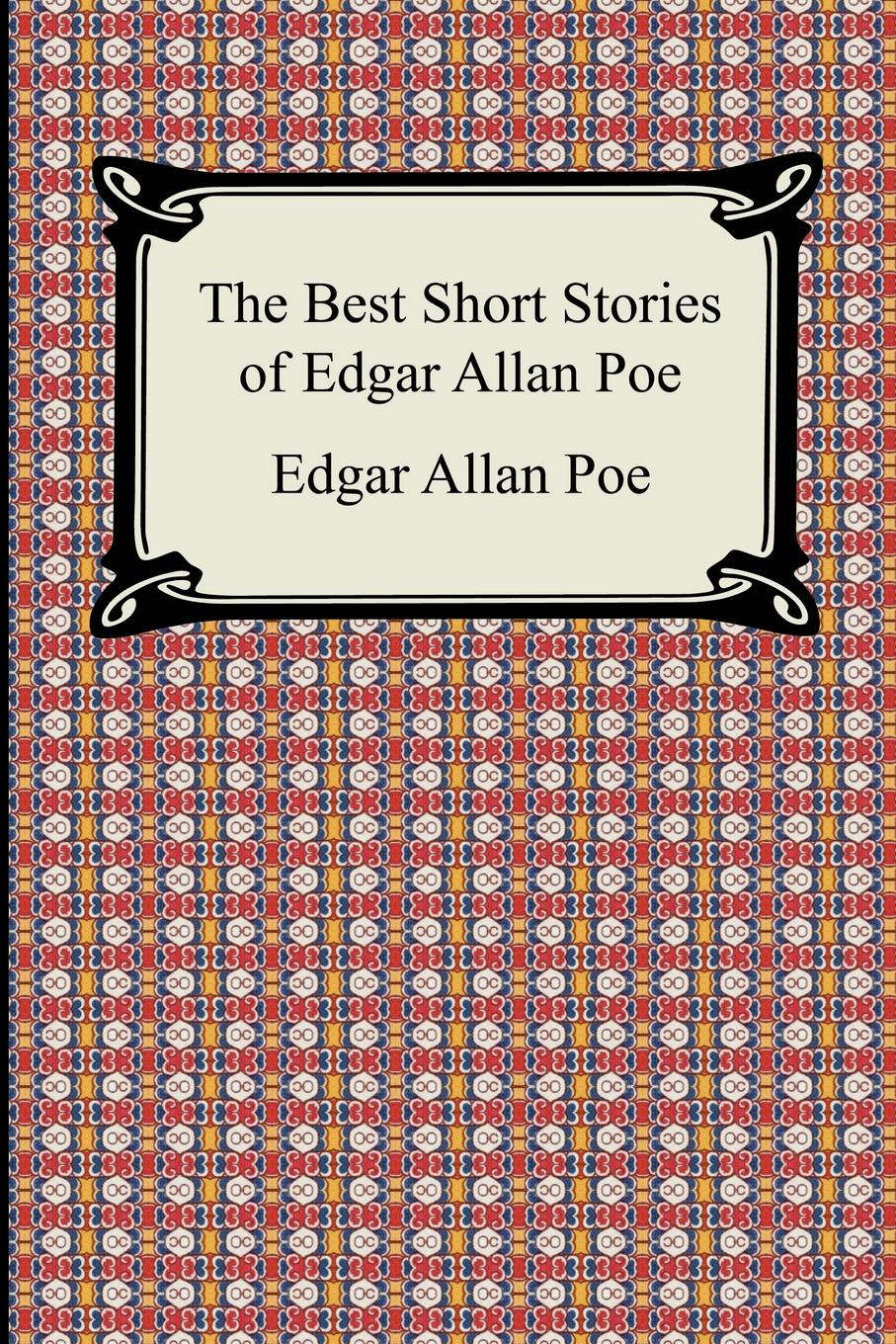 купить Эдгар По The Best Short Stories of Edgar Allan Poe. (The Fall of the House of Usher, the Tell-Tale Heart and Other Tales) по цене 677 рублей