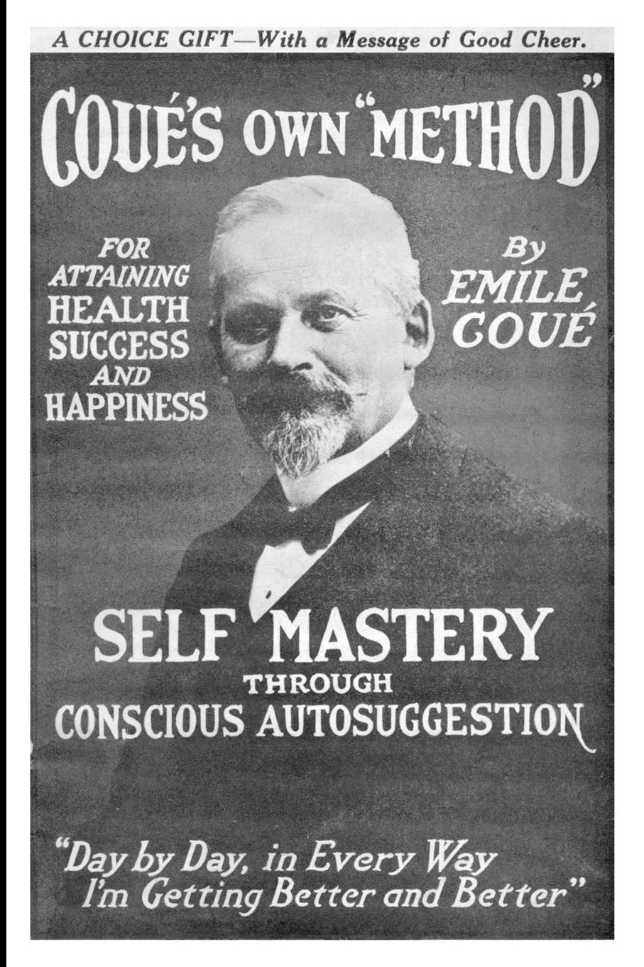 Emile Cou, Emile Coue Self Mastery Through Conscious Autosuggestion keyboard mastery