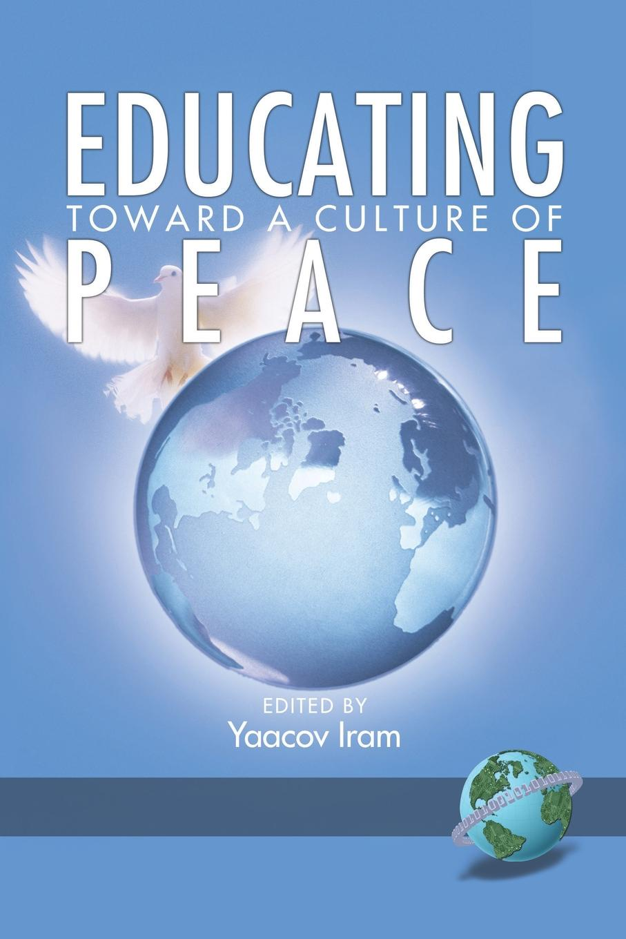 Educating Toward a Culture of Peace (PB) michael o'neill on yoga the architecture of peace