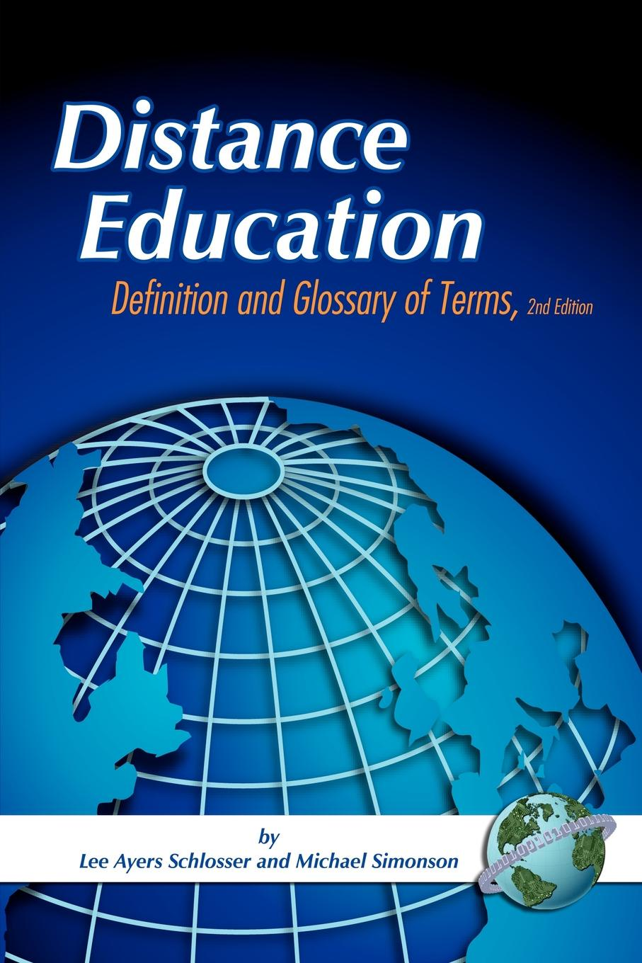 Lee Ayers Schlosser, Michael Simonson Distance Education. Definitions Glossary of Terms (Second Edition) (PB) cross national information and communication technology policies and practices in education revised second edition pb