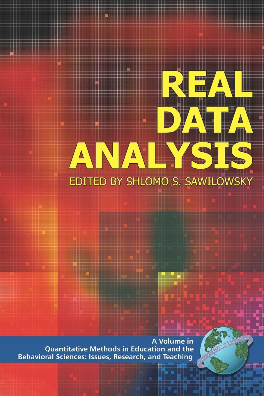 Real Data Analysis (PB) michael albers j introduction to quantitative data analysis in the behavioral and social sciences