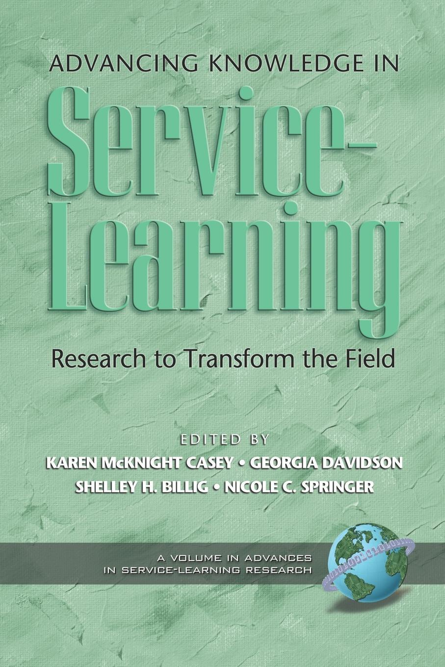 Advancing Knowledge in Service-Learning. Research to Transform the Field (PB)