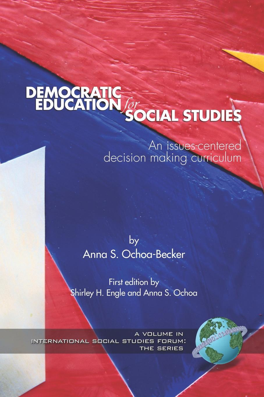 Фото - Democratic Education for Social Studies. An Issues-Centered Decision Making Curriculum (PB) sense of efficacy in implementing social studies curriculum