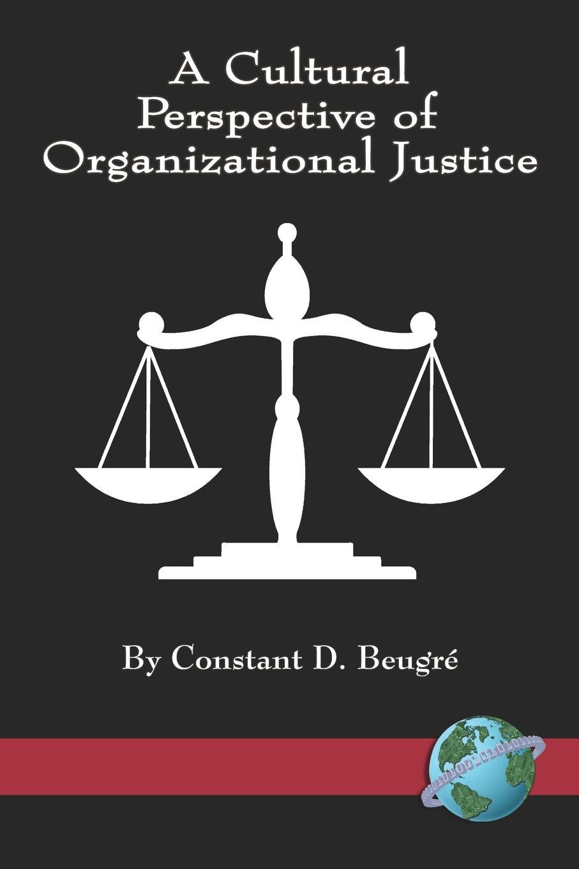 Constant D. Beugre A Cultural Perspective of Organizational Justice (PB) недорго, оригинальная цена