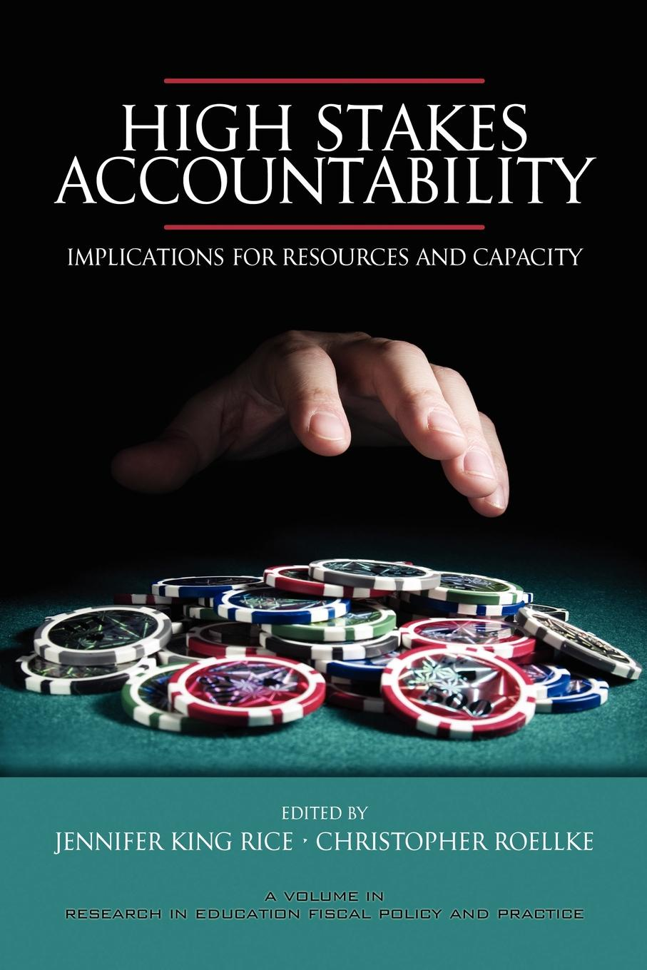 High Stakes Accountability. Implications for Resources and Capacity (PB) недорго, оригинальная цена