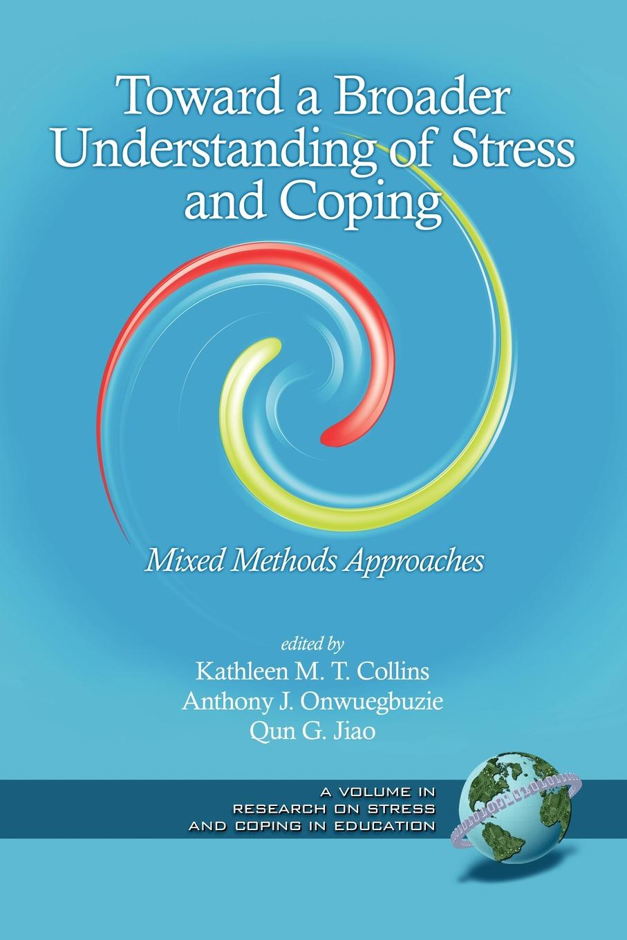 Toward a Broader Understanding of Stress and Coping. Mixed Methods Approaches (PB) недорго, оригинальная цена