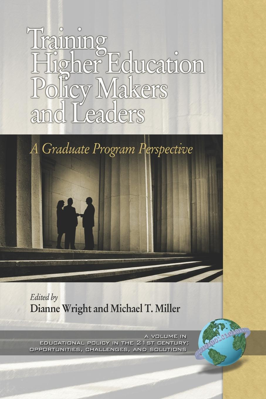 Training Higher Education Policy Makers and Leaders. A Graduate Program Perspective (PB) mario c martinez mimi wolverton innovative strategy making in higher education pb