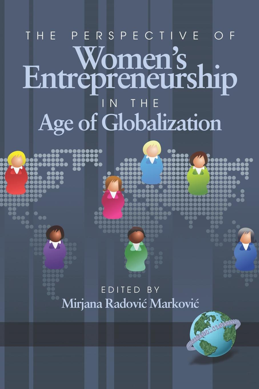 The Perspective of Women.s Entrepreneurship in the Age of Globalization (PB) недорго, оригинальная цена