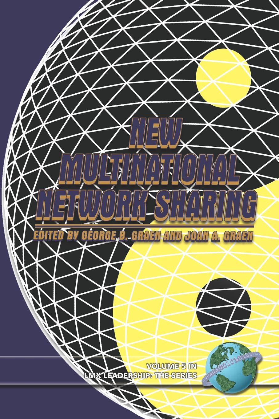 New Multinational Network Sharing This book employs a network-centric approach the field...