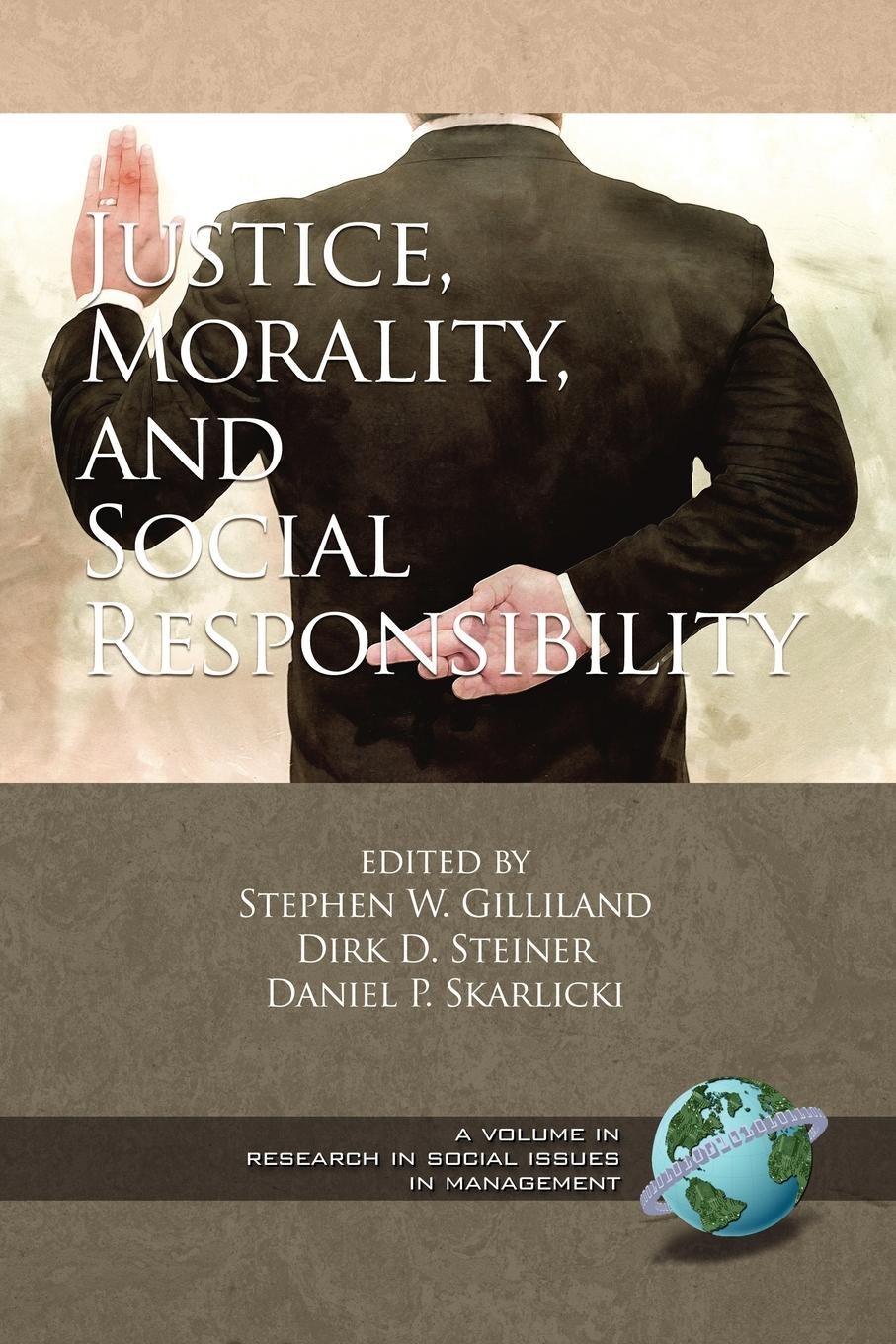 Justice, Morality, and Social Responsibility (PB) цена