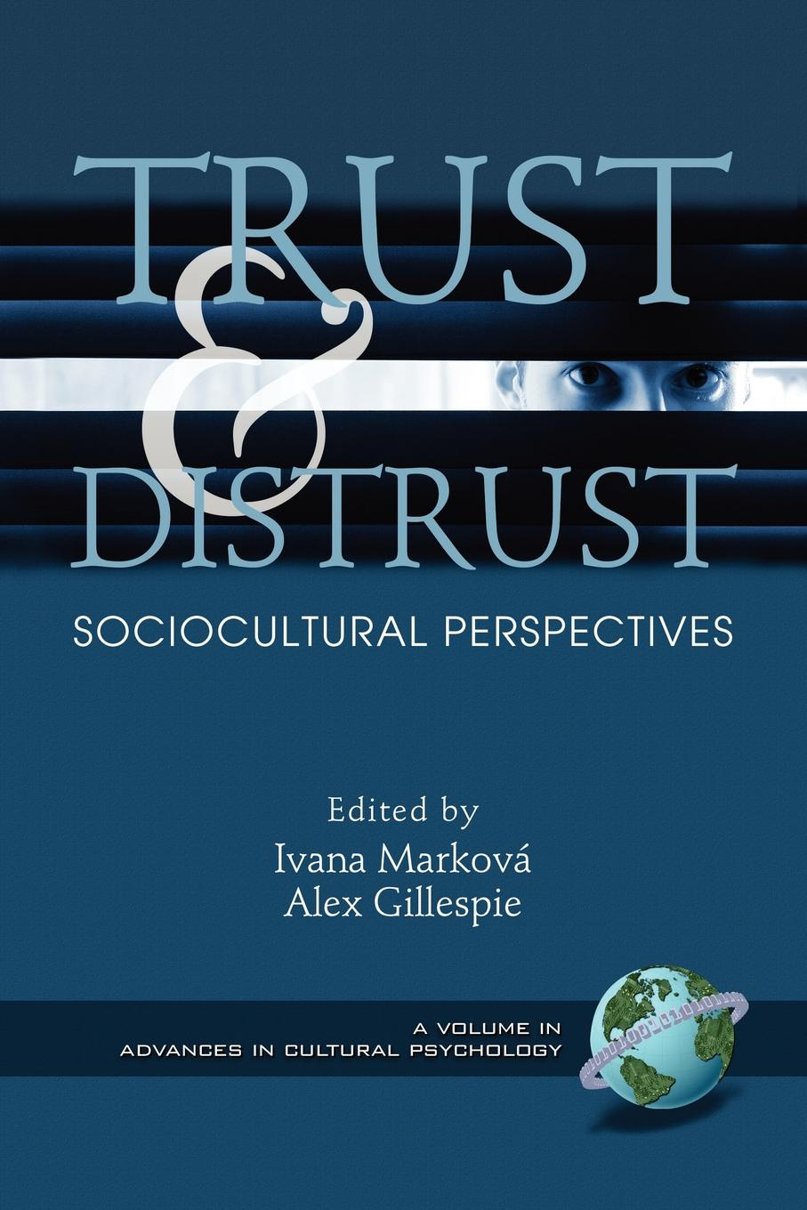 Trust and Distrust. Sociocultural Perspectives (PB) bruce schneier liars and outliers enabling the trust that society needs to thrive