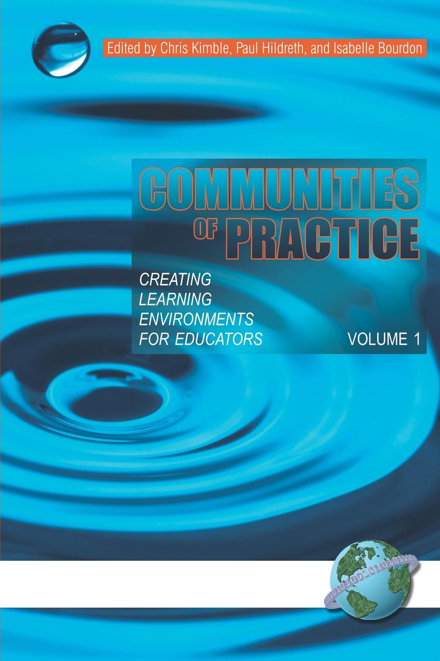 Communities of Practice. Creating Learning Environments for Educators, Volume 1 (PB) princess in practice