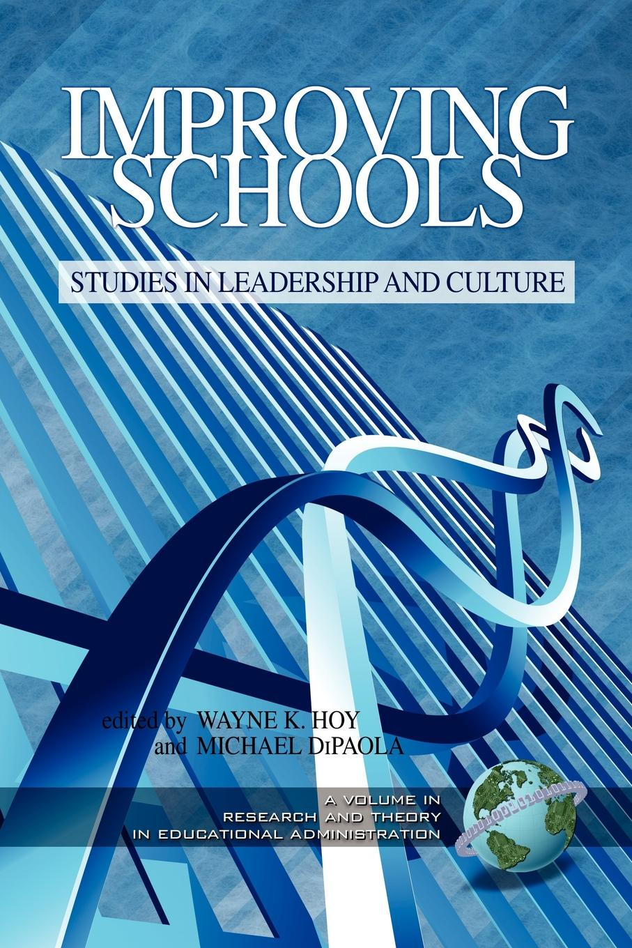 Improving Schools. Studies in Leadership and Culture (PB) sherwyn morreale building the high trust organization strategies for supporting five key dimensions of trust