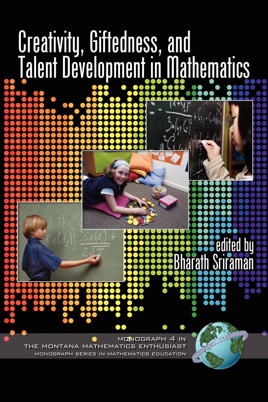 Creativity, Giftedness, and Talent Development in Mathematics (PB) creativity in conscience society